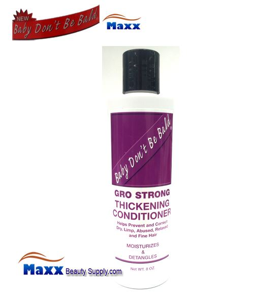 Baby Don't Be Bald Gro Strong Thickening Conditioner 8oz - Bottle
